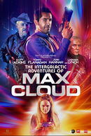 The Intergalactic Adventures of Max Cloud (The Intergalactic Adventures of Max Cloud)