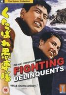 Fighting Delinquents (Kutabare Gurentai)