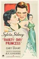 Princesa Por Um Mês (Thirty Day Princess)