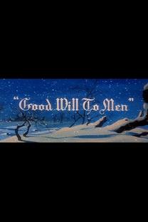 Good Will to Men - Poster / Capa / Cartaz - Oficial 1