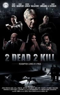 2 Dead 2 Kill - Poster / Capa / Cartaz - Oficial 1