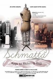 Schmatta: do Lixo ao Luxo ao Lixo - Poster / Capa / Cartaz - Oficial 1