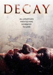 Decay - Poster / Capa / Cartaz - Oficial 3