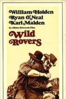 Os Dois Indomáveis (Wild Rovers)