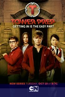 Tower Prep (1ª Temporada) - Poster / Capa / Cartaz - Oficial 1