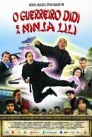 O Guerreiro Didi e a Ninja Lili (O Guerreiro Didi e a Ninja Lili)
