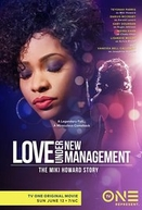 The Miki Howard Story (Love Under New Management: The Miki Howard Story)