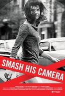 Destrua Essa Câmera (Smash His Camera)