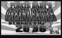 Pirate Baby's Cabana Battle Street Fight 2006 - Poster / Capa / Cartaz - Oficial 1