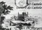 O Castelo Dentro do Castelo (Et slot i et slot: Krogen og Kronborg)