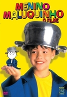 Menino Maluquinho: O Filme (Menino Maluquinho: O Filme)