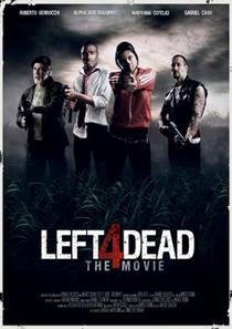 Left 4 Dead - The Movie - Poster / Capa / Cartaz - Oficial 1