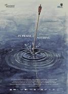 In Praise of Nothing (In Praise of Nothing)