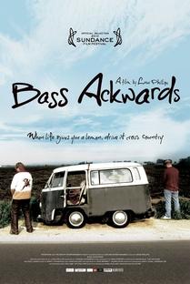Bass Ackwards - Poster / Capa / Cartaz - Oficial 1
