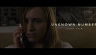 Unknown Number (Short Horror Film)