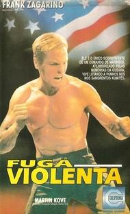 Fuga Violenta - Poster / Capa / Cartaz - Oficial 1