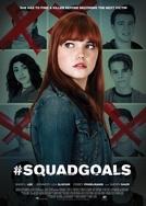#SquadGoals (#SquadGoals)