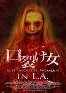 Slit Mouth Woman in LA (Slit Mouth Woman in LA)