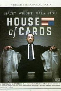 House of Cards (1ª Temporada) - Poster / Capa / Cartaz - Oficial 3