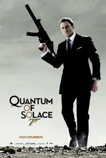 007 - Quantum of Solace - Poster / Capa / Cartaz - Oficial 1