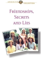 Amizades, Segredos e Mentiras (Friendships, Secrets and Lies)