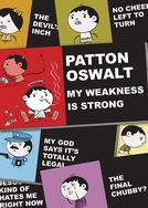 Patton Oswalt: My Weakness Is Strong (Patton Oswalt: My Weakness Is Strong)