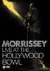 Morrissey: Live at the Hollywood Bowl