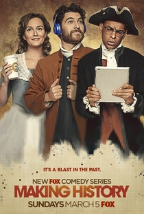 Making History (1ª temporada) - Poster / Capa / Cartaz - Oficial 1