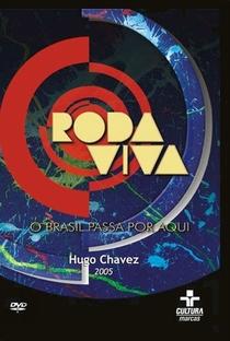 Roda Viva: Hugo Chávez - Poster / Capa / Cartaz - Oficial 1
