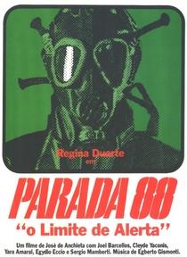 Parada 88 - O Limite de Alerta - Poster / Capa / Cartaz - Oficial 1