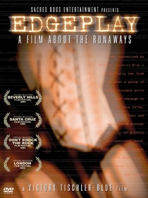 Edgeplay: A Film About The Runaways - Poster / Capa / Cartaz - Oficial 1