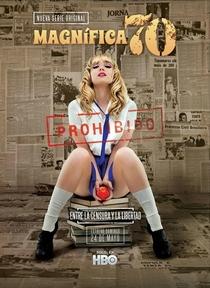Magnífica 70 (1ª Temporada) - Poster / Capa / Cartaz - Oficial 1