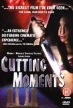 Cutting Moments - Poster / Capa / Cartaz - Oficial 1
