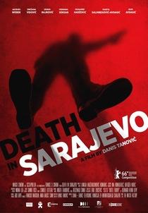 Morte em Sarajevo - Poster / Capa / Cartaz - Oficial 1