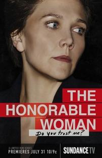 The Honourable Woman (1ª Temporada) - Poster / Capa / Cartaz - Oficial 1