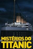 Mistérios do Titanic (Mistérios do Titanic)