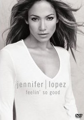Jennifer Lopez - Feelin So Good - Poster / Capa / Cartaz - Oficial 1
