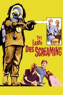 The Earth Dies Screaming - Poster / Capa / Cartaz - Oficial 3