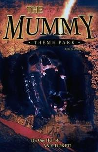 The Mummy Theme Park - Poster / Capa / Cartaz - Oficial 1