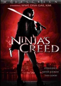 Ninja's Creed - Poster / Capa / Cartaz - Oficial 1