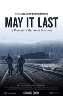 May It Last: A Portrait of The Avett Brothers (May It Last: A Portrait of The Avett Brothers)