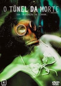 O Túnel da Morte  - Poster / Capa / Cartaz - Oficial 2