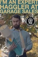 I'm an Expert Haggler at Garage Sales (I'm an Expert Haggler at Garage Sales)