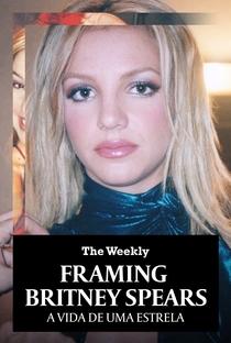 Framing Britney Spears: A Vida de uma Estrela - Poster / Capa / Cartaz - Oficial 2