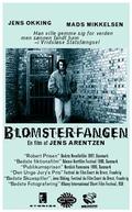 The Glasshouse Prisoner (Blomsterfangen)