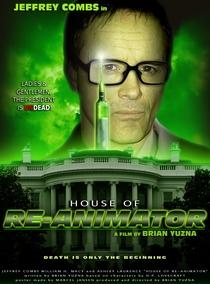 House of Re-Animator - Poster / Capa / Cartaz - Oficial 2
