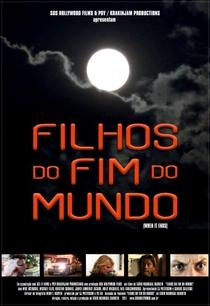 Filhos do Fim do Mundo - Poster / Capa / Cartaz - Oficial 1