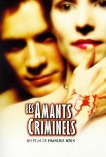 Os Amantes Criminais - Poster / Capa / Cartaz - Oficial 1