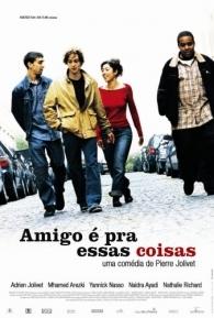 Amigo É Pra Essas Coisas - Poster / Capa / Cartaz - Oficial 1