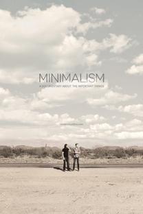 Minimalismo: Um Documentário Sobre Coisas Importantes - Poster / Capa / Cartaz - Oficial 1